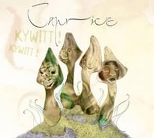 Caprice - Kywitt Kywitt (Limited Edition) (2008)