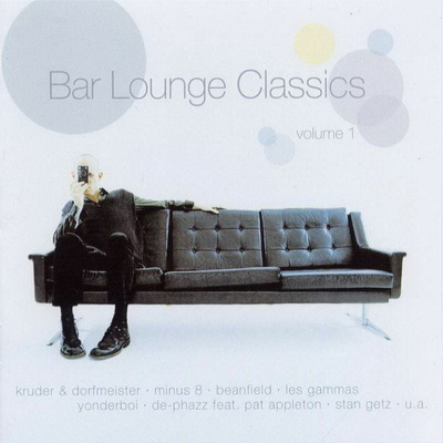 Bar Lounge Classics - Volume 1 [2CD] 2001