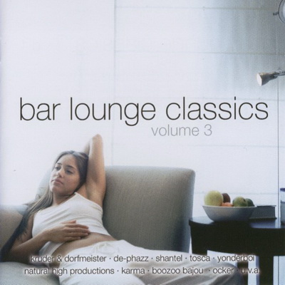 Bar Lounge Classics - Volume 3 [2CD] 2002