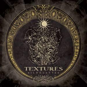 Textures - Silhouettes (2008)