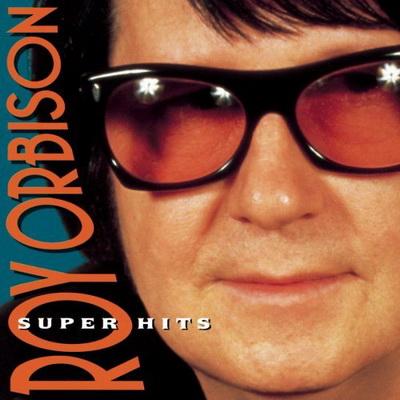 Roy Orbison - Super Hits (1995)