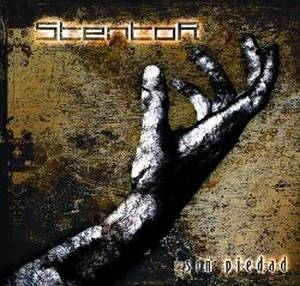 Stentor - Sin Piedad (2008)