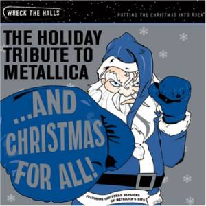 VA- Tribute to Metallica 'And Christmas For All - The Holiday Tribute to Metallica'  (2006)