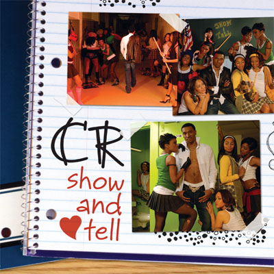 CR-Show and Tell (2008)