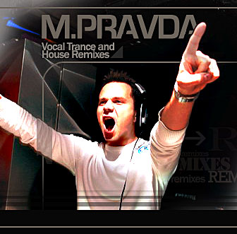 M.PRAVDA - Vocal Trance and House Remixes (2008)