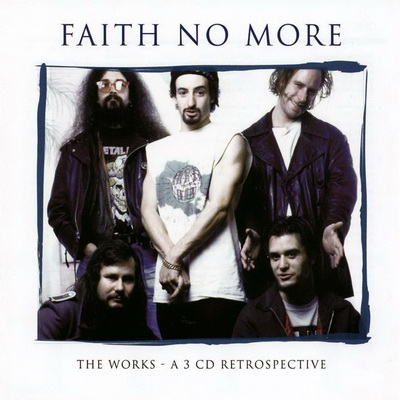 Faith No More - The Works (A 3 CD Retrospective) 2008