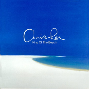 Chris Rea - King of the beach (2000)