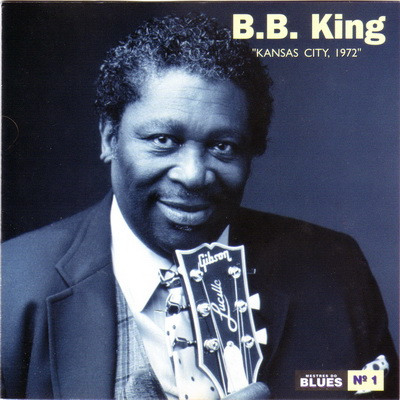 B.B. King - Kansas City, 1972 [Live] 1994