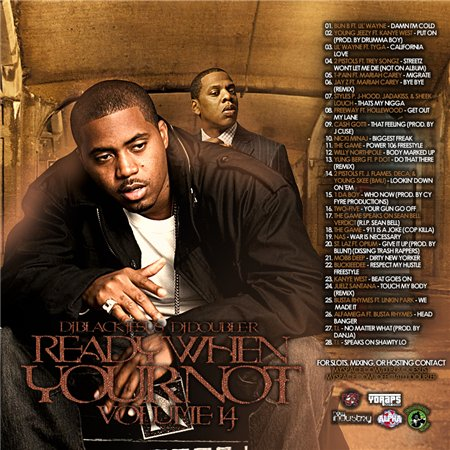 DJ Black Jesus & DJ Double R - Ready When Your Not Vol. 14