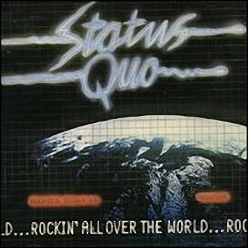 Status Quo - Rockin'all Over The World  (1977)