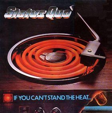 Status Quo - If You Can't Stand The Heat  (1978)