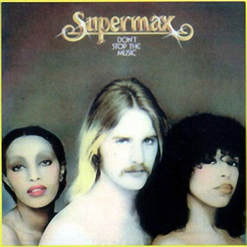 Supermax - Don't Stop The Music  (1977)