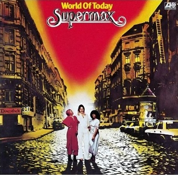 Supermax - World Of Today  (1977)
