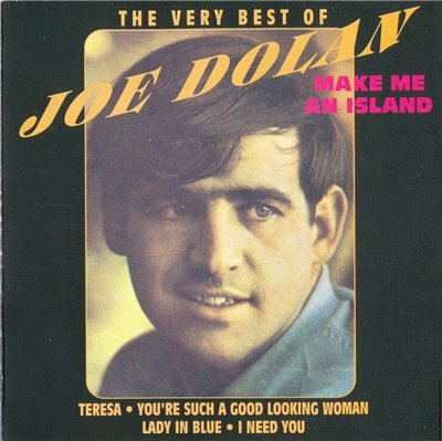 Joe Dolan - Make me an island (The very best),(1990)