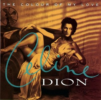 Celine Dion - The Colour Of My Love ( 1993)