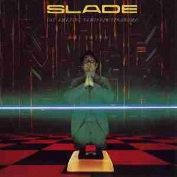 Slade - The Amazing Kamikazee Syndrome  (1983)