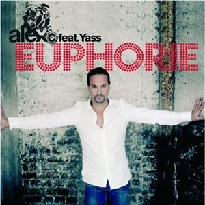 Alex C Feat. Y-ass - Euphorie (2008)