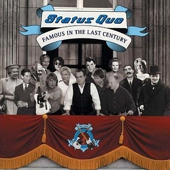 Status Quo - Famous in the Last Century  (2000)