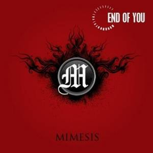 End Of You - Mimesis (2008)