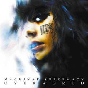 Machinae Supremacy - OverWorld (2008)