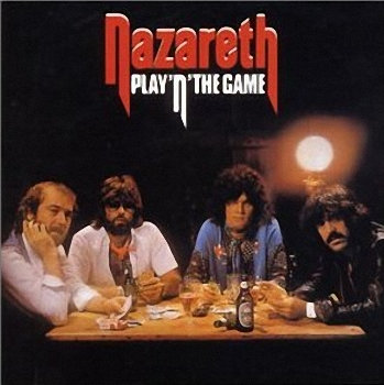 Nazareth - Play'n The Game   (1974)
