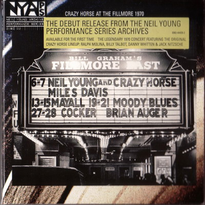 Neil Young & Crazy Horse - Live At The Fillmore East 1970 [LIVE] 2006