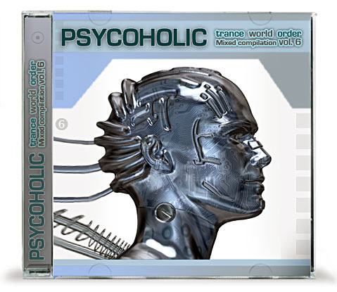 PSYCOHOLIC - Trance World Order Vol.6 (2008)