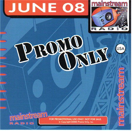 Promo Only Mainstream Radio June 2008