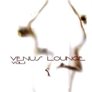 VA-Venus Lounge Vol.1 (2CD) 2008