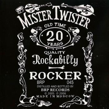Мистер Твистер - Рокер (2005)