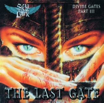 Skylark - Divine Gates Part 3. The Last Gate (2007)