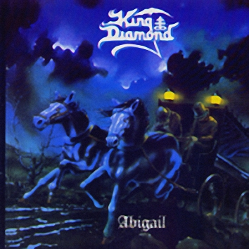 King Diamond - Abigal  (1987)