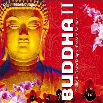 VA-Destination Lounge: Buddha II (2008)