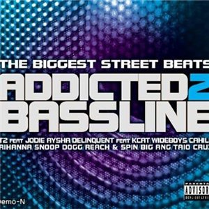 VA-The Biggest Street Beats: Addicted 2 Bassline (2008)