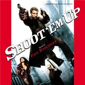 ��������� �� / Shoot 'Em Up (by Paul Haslinger) 2007