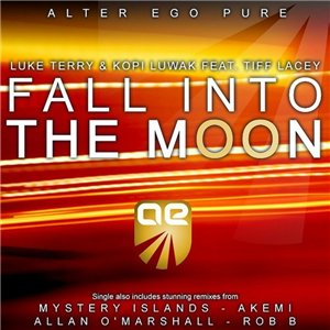 Luke Terry & Kopi Luwak Feat Tiff Lacey - Fall Into the Moon (Incl Remixes)