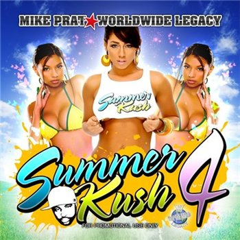 Mike Prat , Worldwide Legacy Summer Kush (2008)