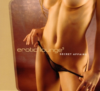 VA-Erotic Lounge - Vol.5 - Secret Affairs (2006)