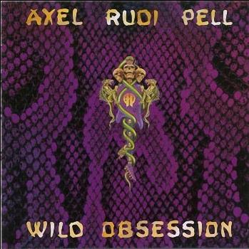 Axel Rudi Pell - Wild Obsession   (1989)