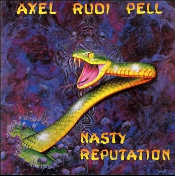 Axel Rudi Pell - Nasty Reputation  (1991)