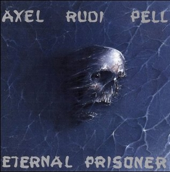 Axel Rudi Pell - Eternal Prisoner  (1992)