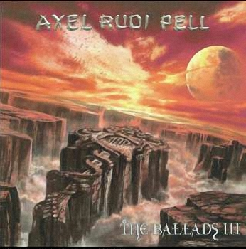 Axel Rudi Pell - The Ballads III  (2004)