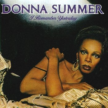 Donna Summer - I Remeber Yesterday   (1977)