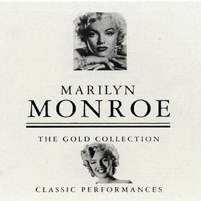 Marilyn Monroe - The Gold Collection: Classic Performances [2CD] 1998