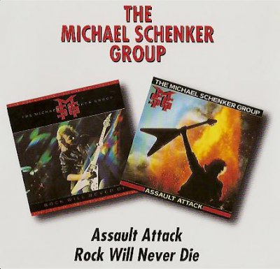The Michael Schenker Group-Assault Attack/Rock Will Never Die(1982/1984)