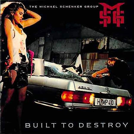 The Michael Schenker Group - Built To Destroy  (1983)