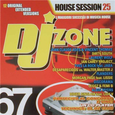 DJ Zone 67: House Session Vol.25 (2008)