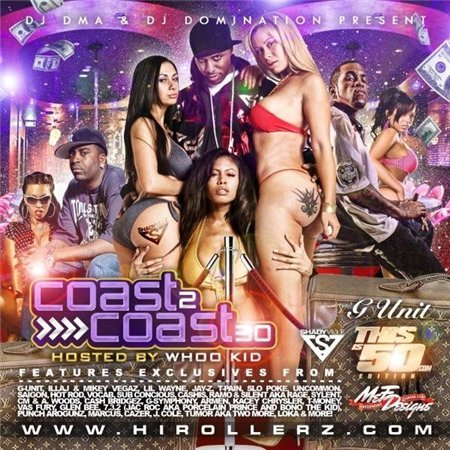 Coast 2 Coast Mixtape Vol. 30 (Hosted By DJ Whoo Kid)