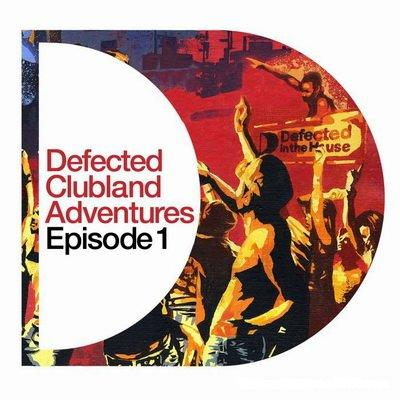 VA-Defected Clubland Adventures: Episode 1 (2008)