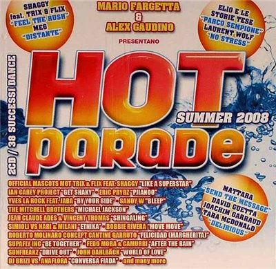 VA-Hot Parade Summer 2008 (Mixed by Mario Fargetta & Alex Gaudino)